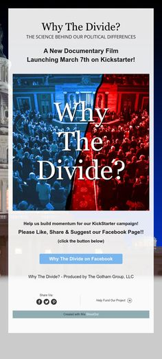 Why The Divide?  The Science Behind Our Political Differences - Please Like Our Page on Facebook