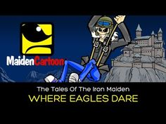 The Tales Of The Iron Maiden - WHERE EAGLES DARE