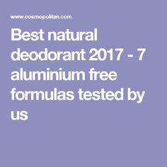 Best natural deodorant 2017 - 7 aluminium free formulas tested by us