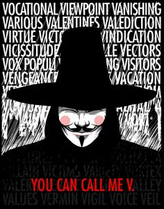 V for Vendetta    Yet another comic book adapted to film. V for Vendetta tells the story of an extremely conservative government reminiscent of Communist Russia. The Figure of Guy Fawks has become popular since then with the hacker group Anonymous.
