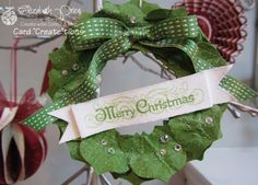 Stampin' Up! Christmas  by Elizabeth Price at Seeing Ink Spots: Framelit Wreath