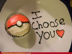 I chose this pic cause pokemon was my childhood! So awesome! This reminds me of one of the Pokemon pickup lines! Pokemon Cupcakes, Cupcake Puns, Asking A Girl Out, Asking Someone Out, Little Presents, Think Food, Nerd Love, Cute Gifts, Silly Gifts