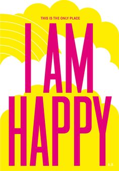 I am happy - anthony burrill