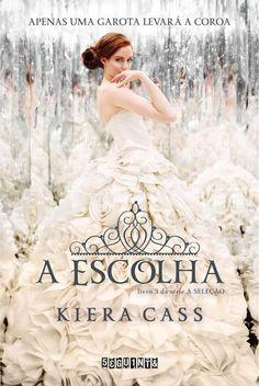 Download A Escolha - A Selecao Vol 3 - Kiera Cass em ePub, mobi e PDF