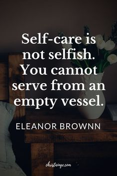 Quote about self care and being selfish. #selflove #selfacceptance #selfcare #personalgrowth #empowerment #women #selfhelp #loveyourselffirst #quote#quoteoftheday#quotable#quotestoliveby#quoting#quotes#quotesoftheday