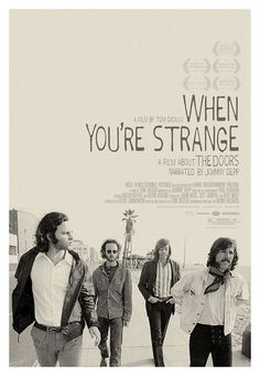 When You're Strange - a film about The Doors by Johnny Depp