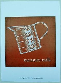 $15.50  Cooking Baking Home Milk ART Print Cottage Kitchen IV BY Jarman Fagalde   eBay