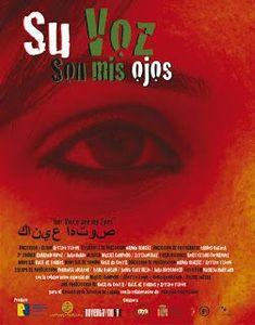 Su voz son mis ojos (2007) por Arturo Turón. La mujer palestina, actualmente se está convirtiendo dentro de una sociedad con principios patriarcales, en personas cada vez más influyents, personas que sirven de ejemplo para futuras generaciones, que contagian a otras con su entrega y su lucha. Los pocos días que pudimos convivir con estas mujeres, fueron suficientes para que nos contaran como es su vida, su lucha, su trabajo, sus noches de insomnio, sus sueños... Sonos, The Voice, Cinema, Movie Posters, Social Equality, Insomnia, Feminism, Documentaries, Palestine
