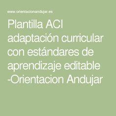 Plantilla ACI adaptación curricular con estándares de aprendizaje editable -Orientacion Andujar