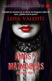 Amos y Mazmorras II: El Torneo., Lena Valenti