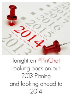 Join a festive#PinChattonight at 9PM ET on Twitter ~ We will chat about how Pinterest helped us achieve personal and professional goals in 2013, our favorite new feature or update from this year, our plans for using Pinterest in 2014, and some predictions for Pinterest in 2014…and ofcourseshare lots ofPins!