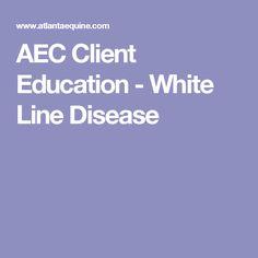 AEC Client Education - White Line Disease
