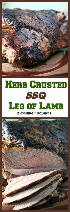 Herb Crusted BBQ Leg of Lamb Recipe, by Noshing With The Nolands - Prime Ontario lamb is rubbed with fresh herbs and spices, then grilled up to tender, juicy perfection.
