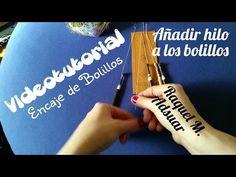 Añadir hilo a los bolillos. (Encaje de Bolillos) - YouTube