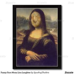 Send laughing Mona to cheer up your family or friends with this Funny Face Mona Lisa  Postcard by #SpoofingTheArts at #Zazzle #gravityx9