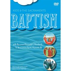 An engaging video that introduces kids to the sacrament of Baptism. Video sample at the link.