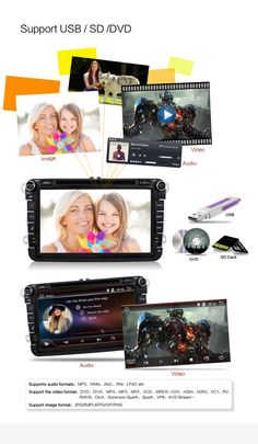 Support USB/SD/DVD Support Audio Formats: MP3、WMA、AAC、RM、LFAC etc Support Video Formats: DVD、DIVX、MP4、MP3、MP2、VCD、MPEG-1/2/4、H264、H263、VC1、RV、RMVB、Sorenson Spark、Spark、VP8、AVS Stream Support Image Formats: JPG/BMP/JPEG/GIF/PNG