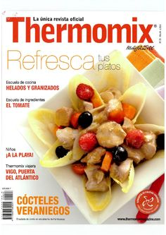Thermomix magazine nº Refresca tus platos Christmas Morning, Fruit Salad, Crockpot, Oatmeal, Good Food, Cooking Recipes, Nutrition, Magazine, Eat