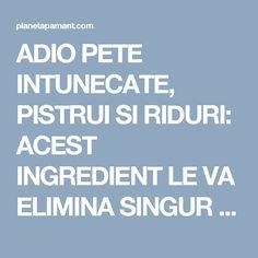 Ingredientul care iti ofera un ten mai curat, mai luminos si mai sanatos Peta, How To Get Rid, Alter, Good To Know, Mai, Medicine, Remedies, Health Fitness, Apothecary