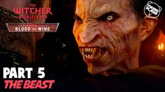 WITCHER 3: BLOOD AND WINE - Part #5 - LETS PLAY with Commentary - MESSYP...