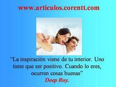 Piensa de forma positiva de manera recurrente y en cualquier momento recibirás la inspiración para cumplir tus sueños. http://articulos.corentt.com
