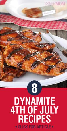Have a sparkling 4th of July with these 8 Dynamite Recipes! Healthy and full of flavor foods to satisfy your party guests!