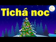 YouTube Christmas Carol, Christmas Bulbs, Slovak Language, Karel Gott, Silent Night, Winter Time, Youtube, Holiday Decor, Preschool