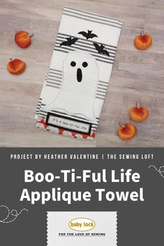 With just a few fabric scraps, you can add a little spook to your home decor. The BOO-ti-ful Life tea towel is the perfect way to transform your scraps into something festive for the holidays. 👻 // Project instructions by Heather Valentine | The Sewing Loft