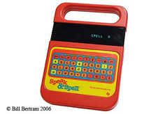 Ahhhh! Speak & Spell!