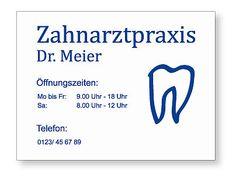 Öffnungszeiten Schild aus Dibond für Zahnarzt, eine Zahnarztpraxis oder eine Gemeinschaftspraxis