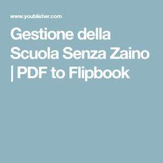Gestione della Scuola Senza Zaino   PDF to Flipbook
