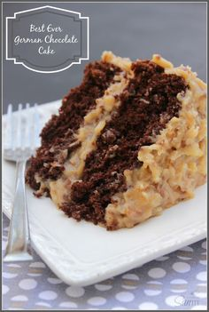 "Best-Ever German Chocolate Cake recipe. ""Rich, moist #chocolate cake with smooth and creamy caramel like pecan and coconut frosting. Grandpa's review: ""This is the best damn #cake I have ever had!"""