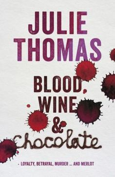 """Read """"Blood, Wine and Chocolate"""" by Julie Thomas available from Rakuten Kobo. A blackly comic murder mystery involving very expensive wine and an overdose of chilli chocolate. The Dressmaker Rosalie Ham, Julie Thomas, Little Girl Lost, Secret Keeper, Expensive Wine, Crime Fiction, Childhood Friends, Over Dose, Fine Wine"""