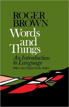 WORD THINGS:  (9780029048108): Roger Brown: Books