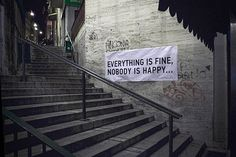 everything is fine, nobody is happy...