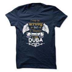 (Tshirt Amazing Discount) DUBA Good Shirt design Hoodies, Funny Tee Shirts