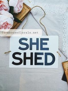 She Shed Metal Sign Wreaths For Front Door, Door Wreaths, Shed Signs, Metal Signs, Sunroom, Fixer Upper, Home Projects, Laundry Room, Farmhouse Decor
