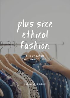 5cae9601f98cb Plus Size Ethical Clothing - The Updated Ultimate Guide Ethical Clothing