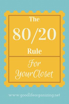 Did you know we wear 20% of the clothes in our closets 20% of the time? Tips to purge the 80% from Professional Organizer Andi Willis, Good Life Organizing