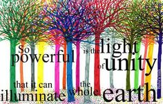 So powerful is the light if unity...
