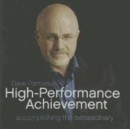 Dave Ramsey's High-Performance Achievement: Accomplishing the Extraordinary by Dave Ramsey, http://www.amazon.com/dp/0978562089/ref=cm_sw_r_pi_dp_bT7Qqb1CQ0G88