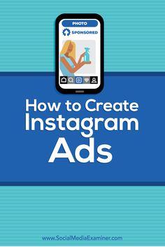 How to Create Instagram Ads Social Media Examiner | localbizconnect.com | #mobilewebsite