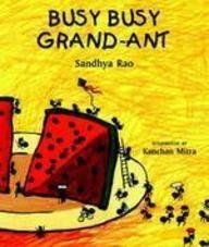 BUSY BUSY GRAND-ANT by Sandhya Rao #IndianMomsConnect #Book #BookReview