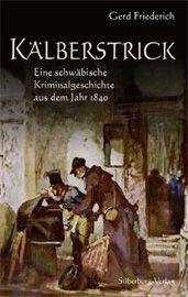 """Ein Krimi zum Schmunzeln?  Gerd Friederichs """"schwäbische Kriminalgeschichte"""" ist wirklich urkomisch, dabei aber in ein sorgfältig recherchiertes historisch-authentisches Umfeld eingebettet und wunderbar erzählt. Bitte mehr davon!"""