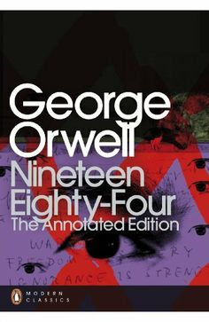 Nineteen Eighty-Four: The Annotated Edition by George Orwell, http://www.amazon.co.uk/dp/0141391707/ref=cm_sw_r_pi_dp_El7trb18JPBT9