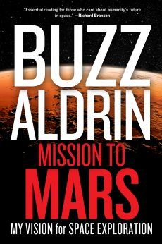 Buzz Aldrin Wants To Send People On A One-Way Trip To Mars In a wide-ranging interview with PopularScience.com, Aldrin talks about a mission to Mars, 34 years of sobriety and the future of American leadership in space. By Rebecca BoylePosted 05.07.2013