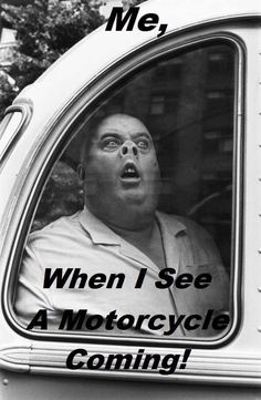 """༻❁༺ ❤️ ༻❁༺ """"Me. When I See A Motorcycle Coming!"""" ༻❁༺ ❤️ ༻❁༺"""
