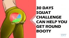 30 DAYS SQUAT CHALLENGE CAN HELP YOU GET ROUND BOOTY
