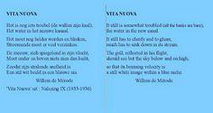 Gedicht 'Vita Nuova' van Willem de Mérode, met Engelse vertaling. Willem de Mérode is het pseudoniem van Willem Eduard Keuning (Spijk, 2 september 1887 - Eerbeek, 22 mei 1939), Nederlandse dichter. De vertaling in het Engels is uitgevoerd door Hans Osinga uit Groningen (Loppersum).