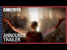 Games and Tech: Far Cry 5: Announce Trailer